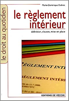 Le r glement int rieur 9782732880068 books for Le reglement interieur
