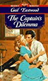 img - for The Captain's Dilemma (Signet Regency Romances) book / textbook / text book