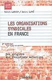 echange, troc Hubert Landier, Daniel Labbé - Les organisations syndicales en France