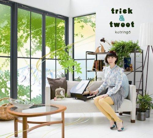 trick & tweet - コトリンゴ