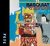 """Afficher """"Basquiat, le grand baz'art..."""""""