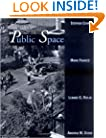 Public Space (Cambridge Series in Environment and Behavior)