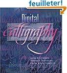 Digital Calligraphy: How to Create Pe...