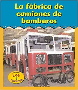 Amazon.com: La fábrica de camiones de bomberos (Excursiones