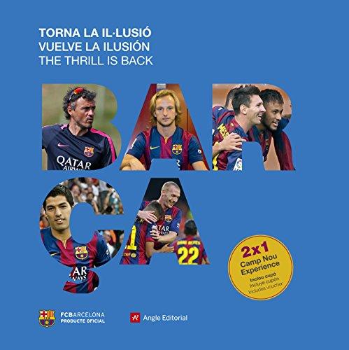 Barça Vuelve La Ilusión (Otros)