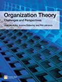 Organization Theory: Challenges and Perspectives (0273687743) by McAuley, John