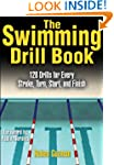 The Swimming Drill Book (The Drill Bo...
