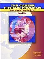 The Career Fitness Program by Sukiennik