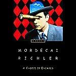 A Choice of Enemies | Mordecai Richler
