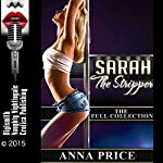 Sarah the Stripper: The Full Collection | Anna Price