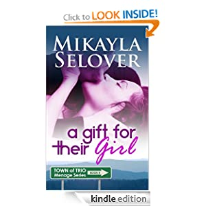 for Their Girl (Town of Trio) eBook: Mikayla Selover: Kindle Store