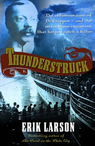Thunderstruck, ERIK LARSON