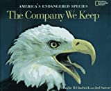 img - for The Company We Keep: America's Endangered Species book / textbook / text book