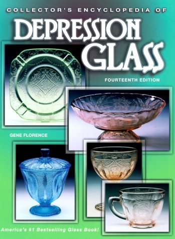 Collector's Encyclopedia of Depression Glass, Gene Florence