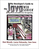 img - for The Developer's Guide to the Java(TM) Web Server(TM): Building Effective and Scalable Server-Side Applications book / textbook / text book
