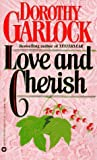 Love and Cherish (0446365246) by Garlock, Dorothy