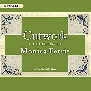 Cutwork: A Needlecraft Mystery, Book 7 | [Monica Ferris]