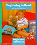 Beginning to Read (Bright Ideas for Early Years) (0590530062) by Mort, Linda