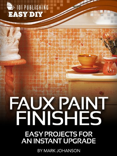 faux-paint-finishes-easy-projects-for-an-instant-upgrade-ehow-easy-diy-kindle-book-series-english-ed