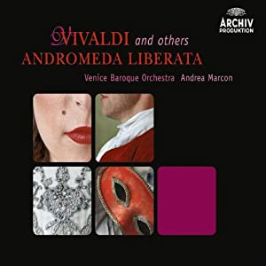 Vivaldi and others: Andromeda liberata