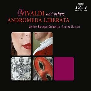 Vivaldi and others: Andromeda liberata