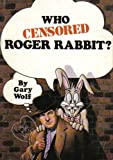 Who Censored Roger Rabbit