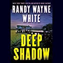 Deep Shadow: Doc Ford #17 Audiobook by Randy Wayne White Narrated by George Guidall