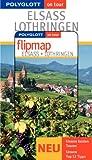 Polyglott on tour - Elsass & Lothringen, mit Flipmap - Susanne Feess, Manfred Braunger