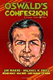 Oswald's Confession & Other Tales from the War (1467951153) by Marrs, Jim