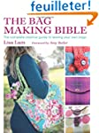 The Bag Making Bible: The Complete Cr...
