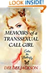 MEMOIRS OF A TRANSSEXUAL CALL GIRL: E...