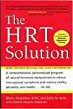 HRT Solution (rev. edition): Optimizing Your Hormonal Potential (Avery Health Guides)