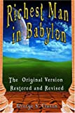The Richest Man in Babylon: The Original Version, Restored and Revised (9562913783) by George S. Clason