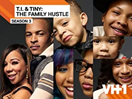 T.I. and Tiny: The Family Hustle Season 3