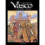 Vasco (Int�grale) - tome 6 - Vasco - Int�gralepar Gilles Chaillet