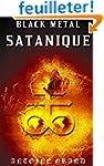 Black M�tal Satanique: La V�rit� Sur...
