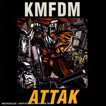 KMFDM - Attak - Zortam Music