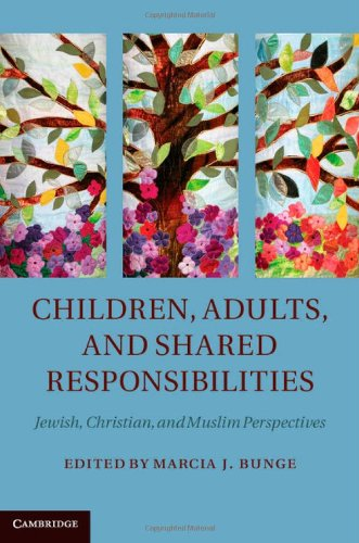 Children, Adults, And Shared Responsibilities: Jewish, Christian And Muslim Perspectives front-75480