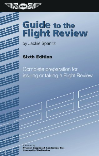 Guide to the Flight Review (Oral Exam Guide series)