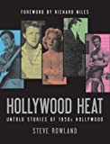img - for Hollywood Heat: Untold Stories of 1950s Hollywood book / textbook / text book