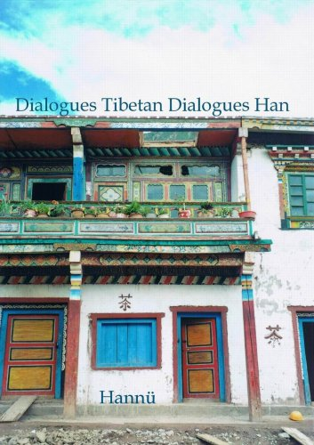 Dialogues Tibetan Dialogues Han