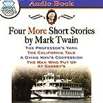 Four More Short Stories by Mark Twain | Mark Twain