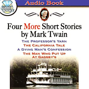 Four More Short Stories by Mark Twain Audiobook