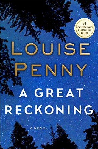 A Great Reckoning: A Novel (Chief Inspector Gamache Novel)