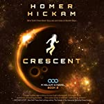 Crescent: A Helium-3 Novel, Book 2 (       UNABRIDGED) by Homer Hickam Narrated by Adam Verner