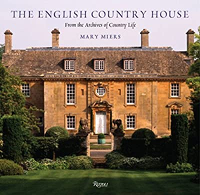 The English Country House (Country Life Magazine)