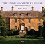 The English Country House: From the A...