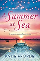 A SUMMER AT SEA: A GORGEOUS FEEL GOOD SUMMER READ