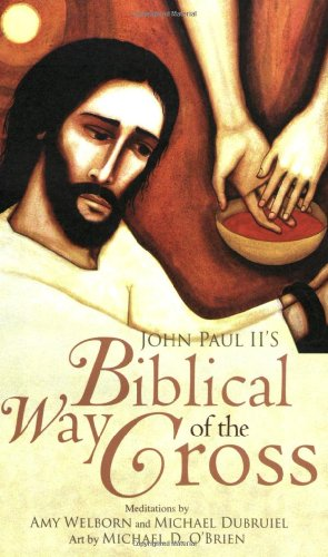 John Paul II's Biblical Way of the Cross (John Paul Ii Lent Book compare prices)