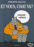 echange, troc Philippe Geluck - Le Chat, Tome 12 : Et vous, chat va ?